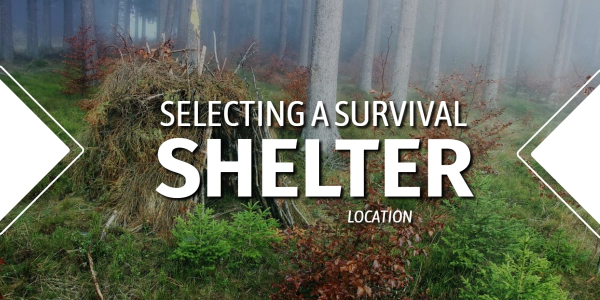 Selecting Survival Shelter Location - 1200 x 600 px