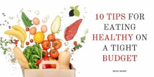 Healthy Eating Tight Budget Featured